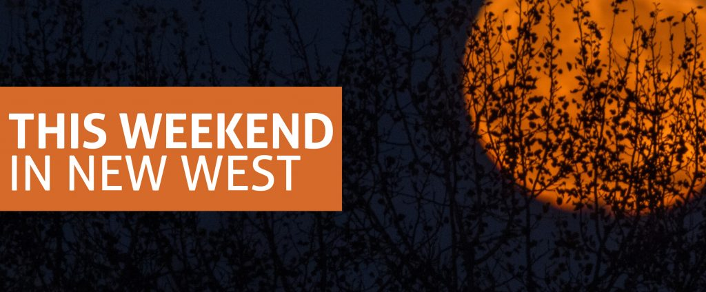 This Weekend in New West