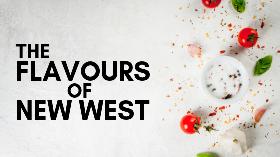 Flavours of New West